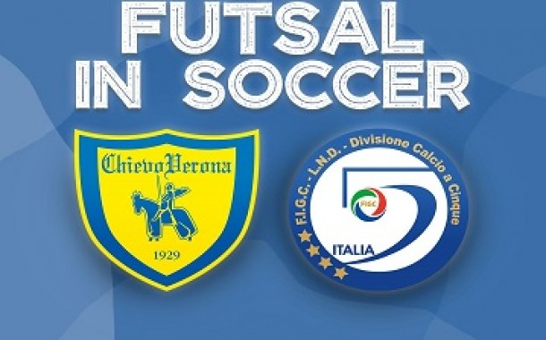 Un altro ingresso: l'A.C. ChievoVerona entra a far parte del progetto Futsal in Soccer