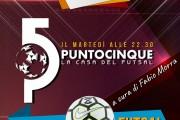 Questa sera Punto 5 la casa del futsal, ogni martedì alle 22.30 su Piuenne