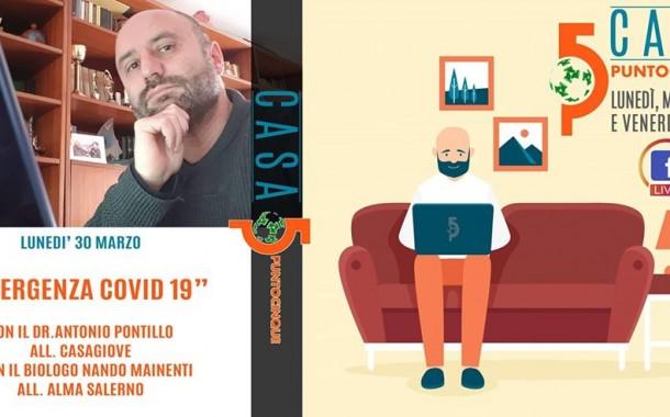 Casa Punto5: lunedì, mercoledì e venerdì alle 19 in diretta Facebook. Stasera con noi il dr. Pontillo e Nando Mainenti