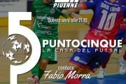 Punto 5 la Casa del Futsal, questa sera alle 21.10 su Piuenne: replica ore 23.25